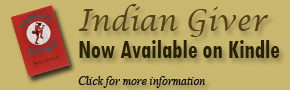 Indian Giver Now Available on Kindle