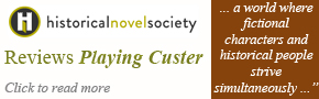 Historical Novel Society Reviews Playing Custer
